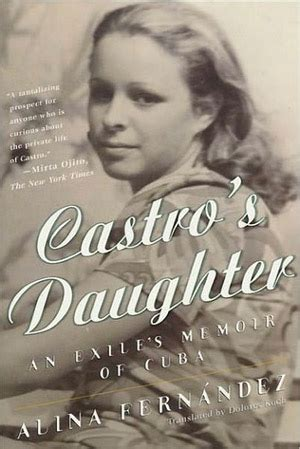 fidel castros daughter  banderas  play  father  film based   autobiography