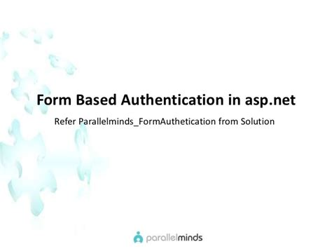 Forms Based Authentication Asp Net by Parallelminds Asp Net For Sharepoint Formbasedauthentication