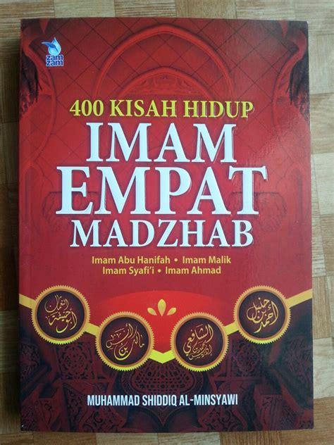 Buku Kisah Hidup Imam Empat Madzhab