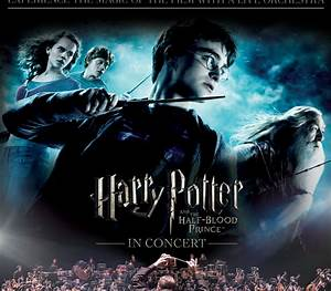 harry potter and the half blood prince in concert