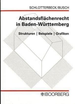 baurecht baden württemberg abstandsfl 228 chenrecht in baden w 252 rttemberg karlheinz