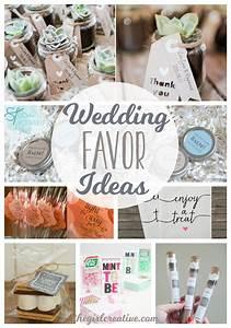 Wedding favor ideas the girl creative for Wedding party gifts ideas