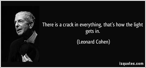 how the light gets in leonard cohen quotes quotesgram