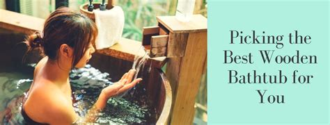 the best tubs on the market reviews of the best wooden bathtub in the market