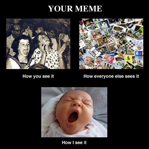 Meme Culture - your meme pop culture pinterest