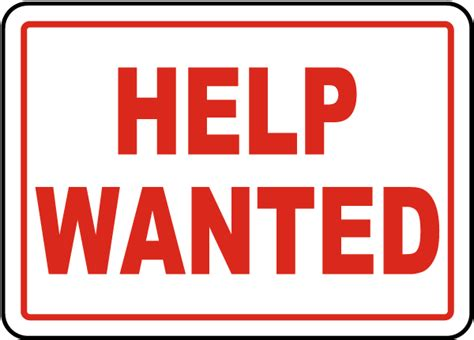 help wanted help wanted sign by safetysign r5507