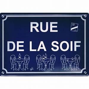 Plaque De Metal : plaque m tal rue de la soif m ga f te ~ Teatrodelosmanantiales.com Idées de Décoration