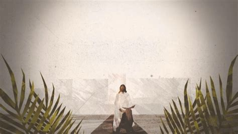 palm sunday worship entry  centerline  media