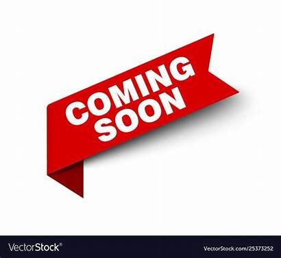 Soon Coming Banner Open Ribbon Label Tag