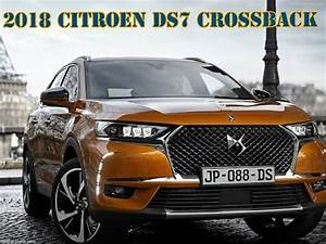 Suv Citroen Ds7 : new 2018 ds7 crossback suv review interior and exterior youtube ~ Melissatoandfro.com Idées de Décoration