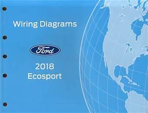 2018 Ford Ecosport Wiring Diagram Manual Original