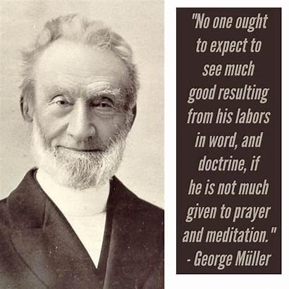 George Muller Quotes Meditation Prayer Georgemuller