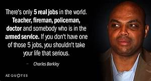 TOP 25 QUOTES BY CHARLES BARKLEY (of 156)   A-Z Quotes