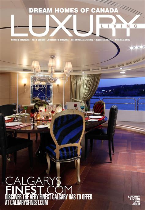 Luxus Wohnen Magazin by Luxury Living Magazine Canada S Finest Publication For