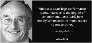 Jon Katzenbach quote: What sets apart high-performance ...