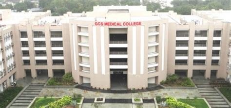 GCS Medical College Courses,Fees,Cutoff,Exams,Placement,Result