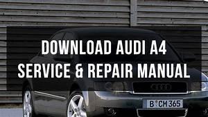 Download Audi A4 Service  U0026 Repair Manual