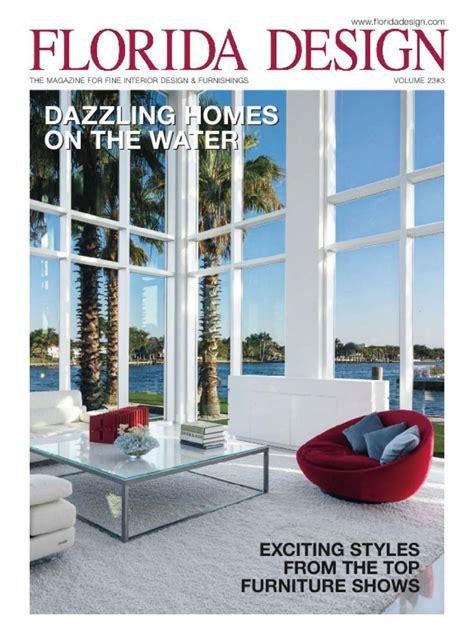 florida design magazine best interior design magazines d 233 cor may