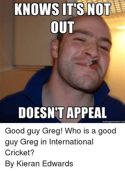 Meme Guy - funny good guy greg memes of 2017 on sizzle
