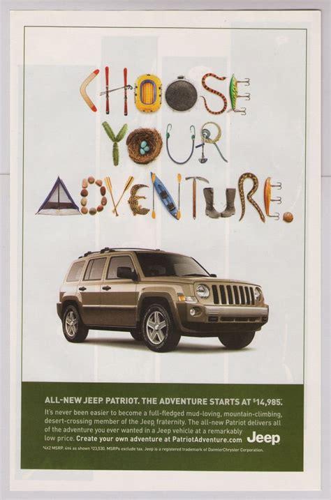 jeep print ads jeep patriot print ad automobile car advertisement choose