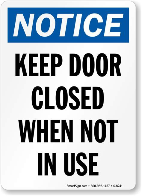 Keep Door Closed When Not In Use Sign   Notice Sign, SKU