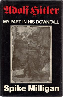 Adolf Hitler: My Part in His Downfall - Wikipedia