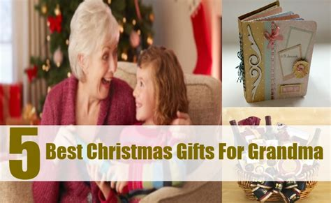 the best christmas gifts for grandma christmas gift