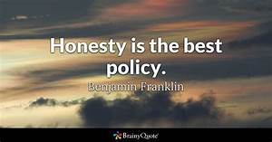 Honesty is the ... Good Honest Quotes