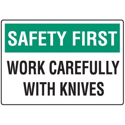 Safety Kitchen Knives by Safety Work Carefully Knife Safety Signs Seton