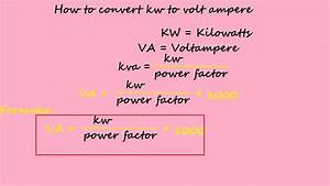 Watt Volt Ampere : how to convert kw to volt ampere electrical formulas ~ A.2002-acura-tl-radio.info Haus und Dekorationen