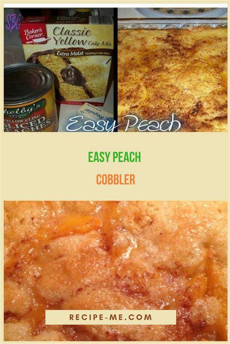 easy peach cobbler dessert pinterest cobbler peach