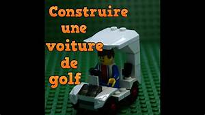 Comment Insonoriser Une Voiture : comment fabriquer une voiture de golf lego youtube ~ Medecine-chirurgie-esthetiques.com Avis de Voitures