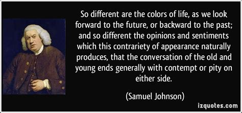 So Different Are The Colors Of Life, As We Look Forward To