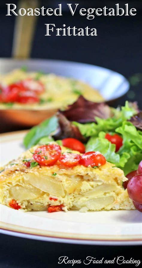 Roasted Vegetable Frittata #WeekdaySupper   Recipes Food