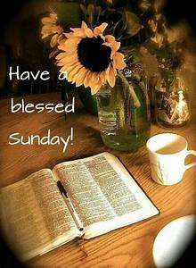 16 best images about Sunday Blessings, Quotes & Coffee on ...