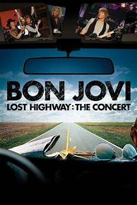 Watch online Bon Jovi 2008 Lost Highway movie in HD quality