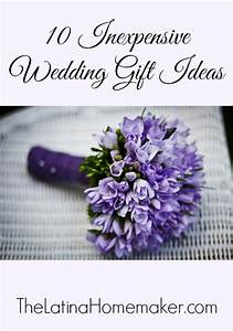 10 inexpensive wedding gift ideas With inexpensive wedding gift ideas