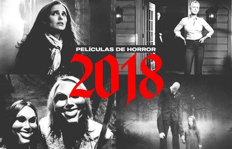 Las películas de horror que te harán gritar durante todo