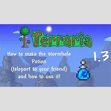 Terraria 13 How To Make The Wormhole Potion (and How To Use It)! Youtube