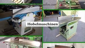 Holz Schleifen Maschine : suchen sie gebrauchte maschinen zum abrichten dickenhobeln hobeln von holz youtube ~ Watch28wear.com Haus und Dekorationen