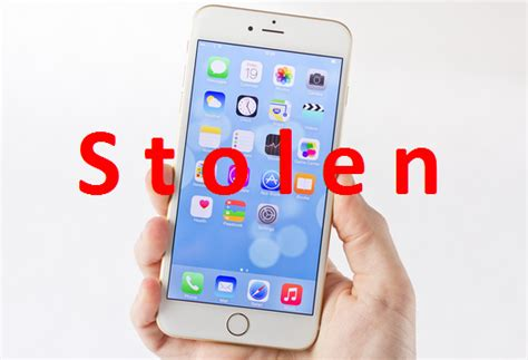 how to file report for stolen iphone iphone 6 was stolen how to protect and restore