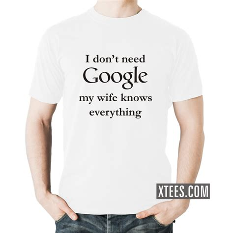 tshirt kaos i dont need buy i don 39 t need my knows everything
