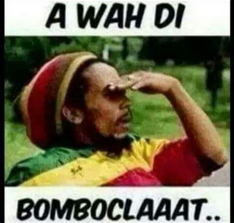 Jamaican Memes - jamaican meme 28 images jamaican meme memes jamaican memes jamaica pinterest we jamaican
