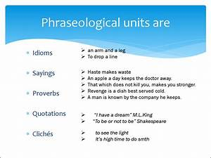 Lecture 10  Phraseological Units