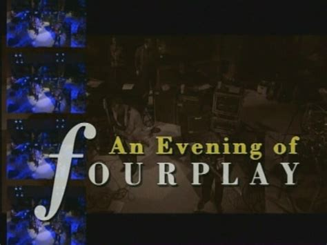 Fourplay. An Evening Of Fourplay Part I / Avaxhome