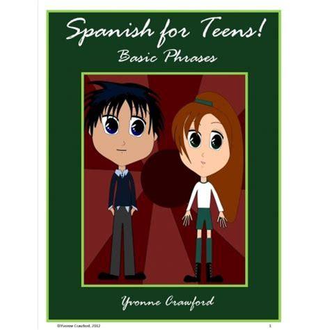 Spanish for Teens - Basic Phrases | Teaching french ...