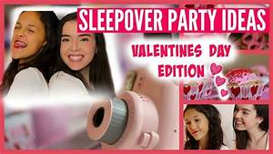 Sleepover Party Ideas for Valentines Day- DIY Room Decor ...