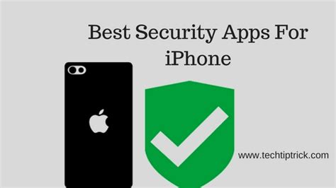 iphone security apps 13 best iphone security apps 2017 tech tip trick