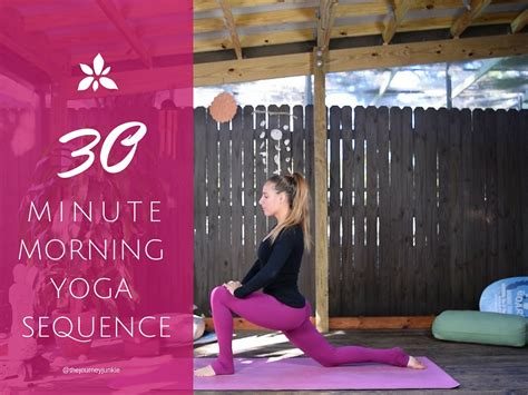 morning yoga sequence  video   journey junkie