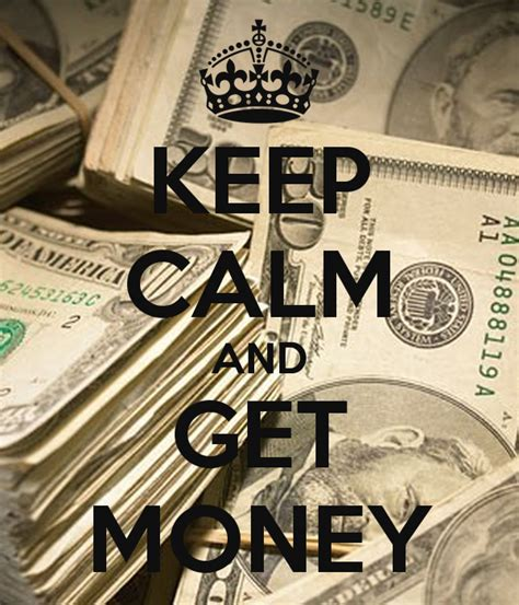 Keep Calm And Get Money Poster  Braxton Ryan  Keep Calm. Criminology And Forensic Science. Hyperion Data Warehouse Gpstc Online Training. Bankruptcy Lawyers In Columbia Sc. Hong Kong Top 10 Hotels Comcast In Manteca Ca. Online Education And Training. Sports Medicine Physicians Park Land College. Travel Insurance Overseas Multi Car Policies. Compare Business Intelligence Tools